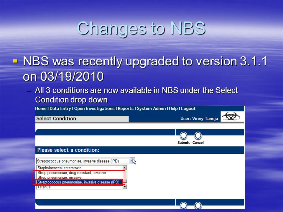 Changes to NBS NBS was recently upgraded to version 3.1.1 on 03/19/2010.