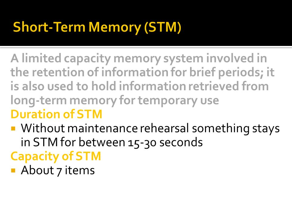 short term memory stm essay Short-term memory long-term memory both short-term memory (stm) and long- term memory (ltm) are studied in terms of their ability to encode (make sense.