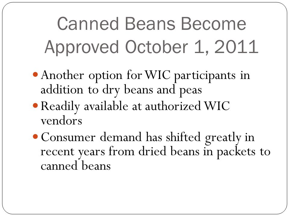 Canned Beans Become Approved October 1, 2011