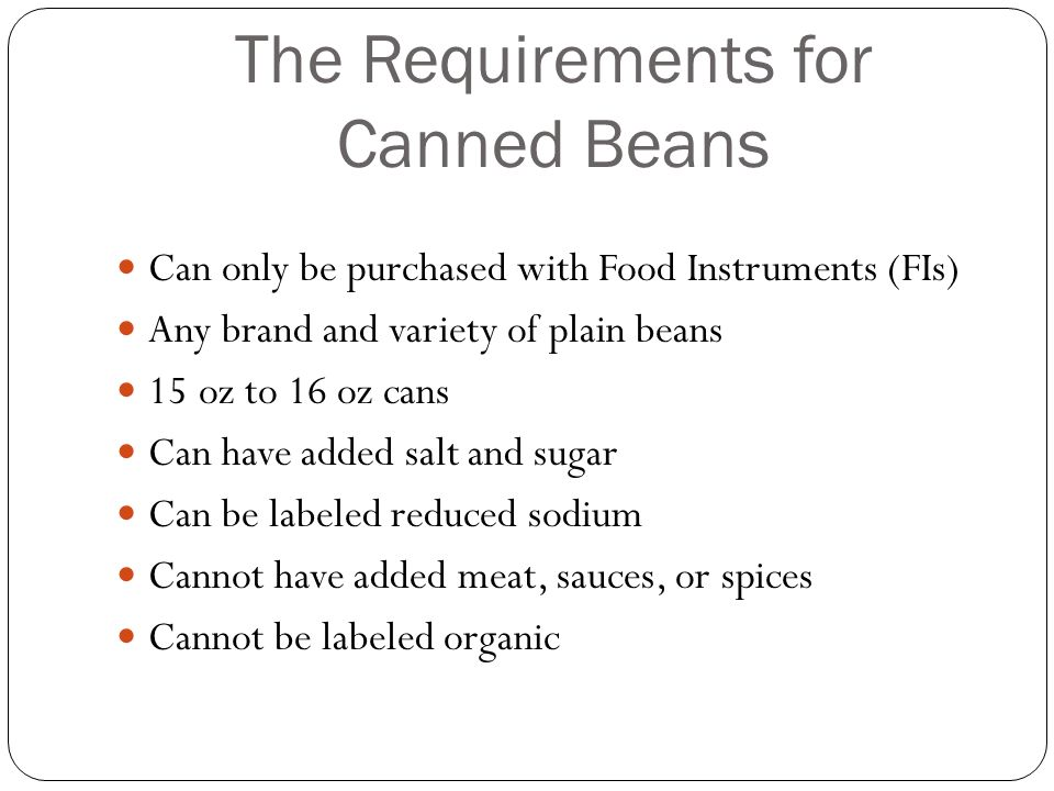 The Requirements for Canned Beans