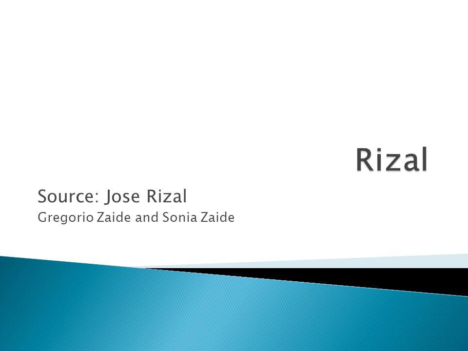 Source jose rizal gregorio zaide and sonia zaide ppt video 1 source jose rizal gregorio zaide and sonia zaide toneelgroepblik Image collections