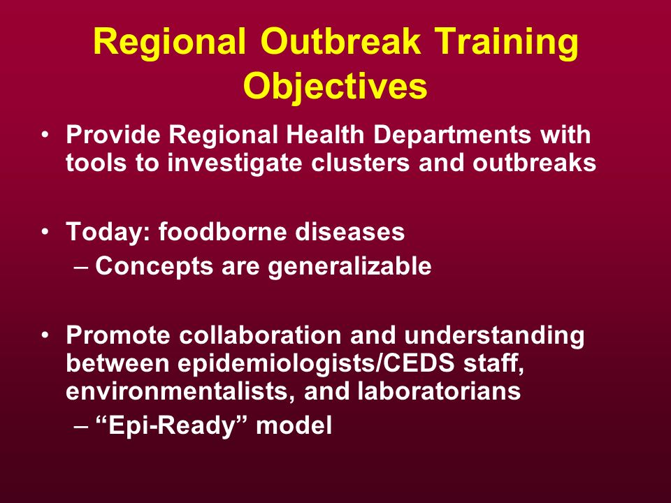 Regional Outbreak Training Objectives