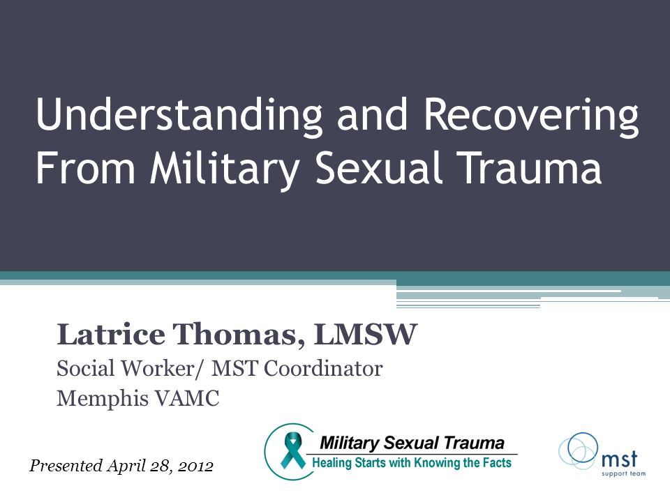 Understanding and Recovering From Military Sexual Trauma