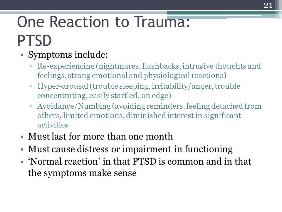 One Reaction to Trauma: PTSD