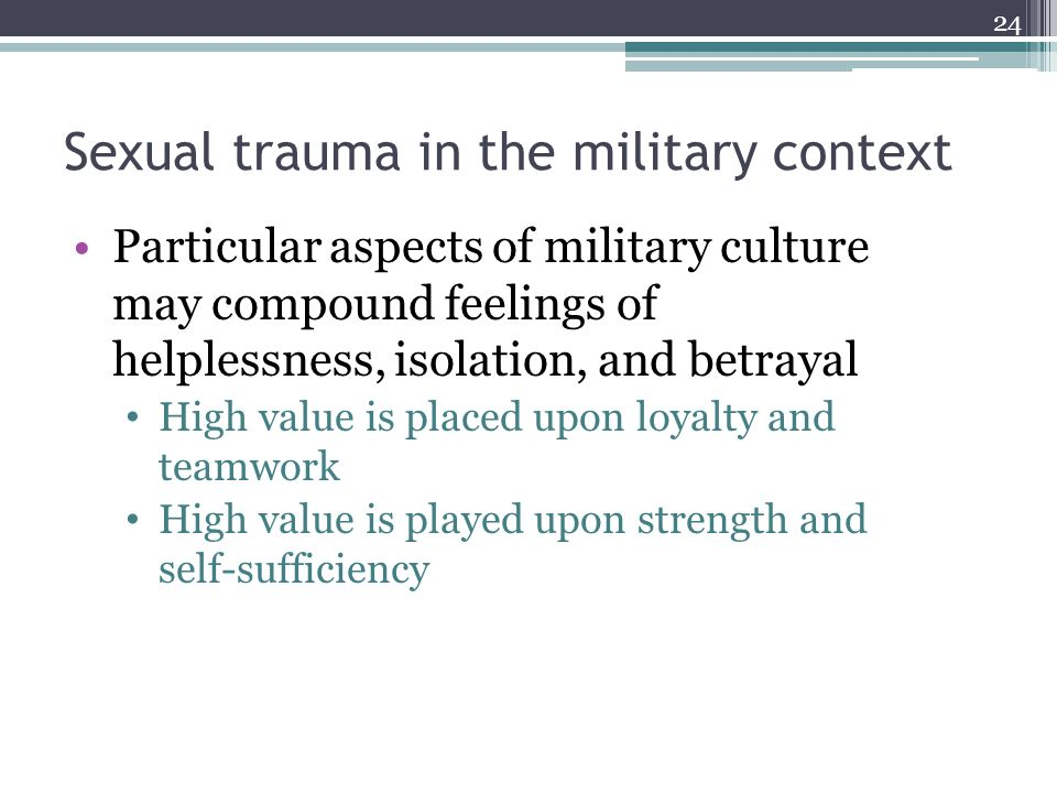 Sexual trauma in the military context