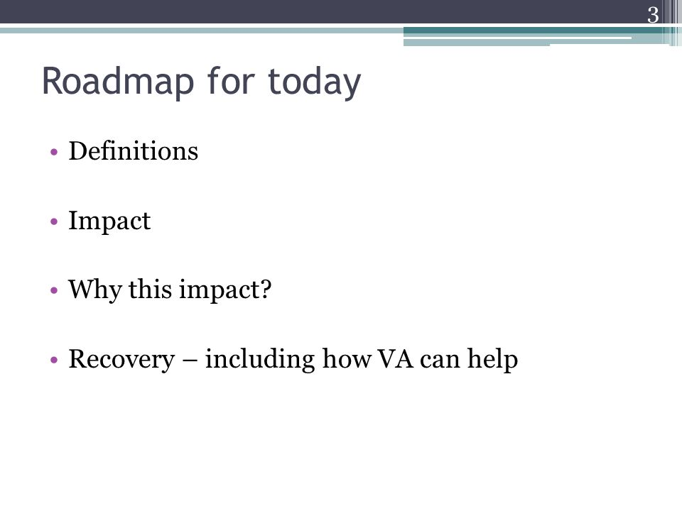 Roadmap for today Definitions Impact Why this impact