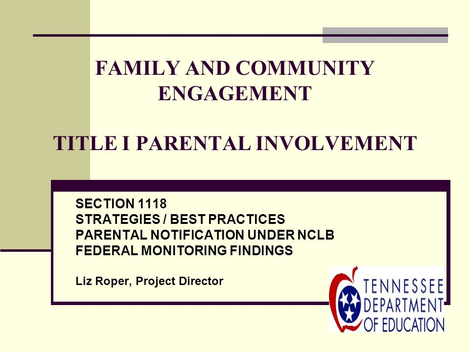 FAMILY AND COMMUNITY ENGAGEMENT TITLE I PARENTAL INVOLVEMENT