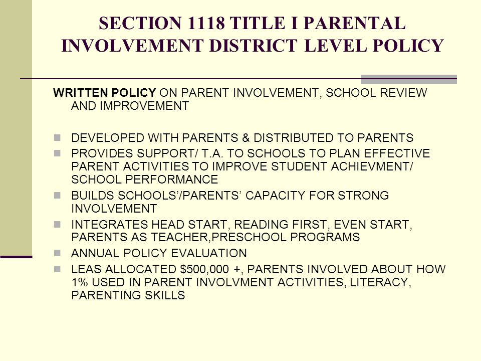 SECTION 1118 TITLE I PARENTAL INVOLVEMENT DISTRICT LEVEL POLICY