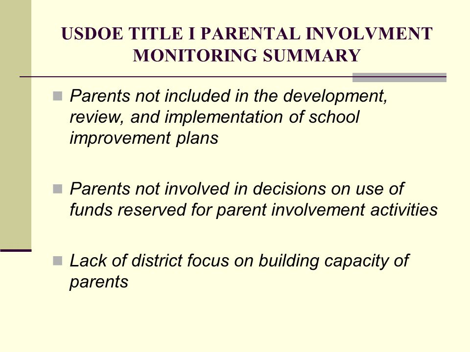 USDOE TITLE I PARENTAL INVOLVMENT MONITORING SUMMARY