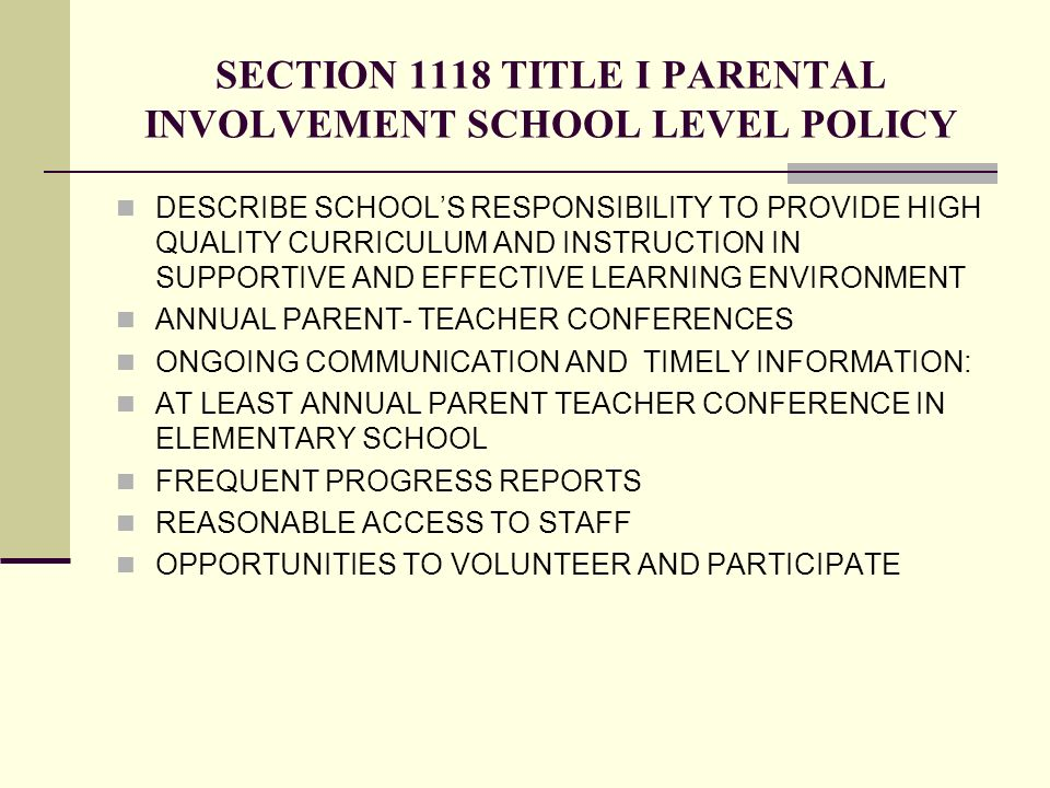 SECTION 1118 TITLE I PARENTAL INVOLVEMENT SCHOOL LEVEL POLICY
