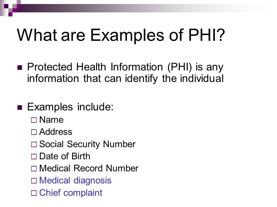What are Examples of PHI