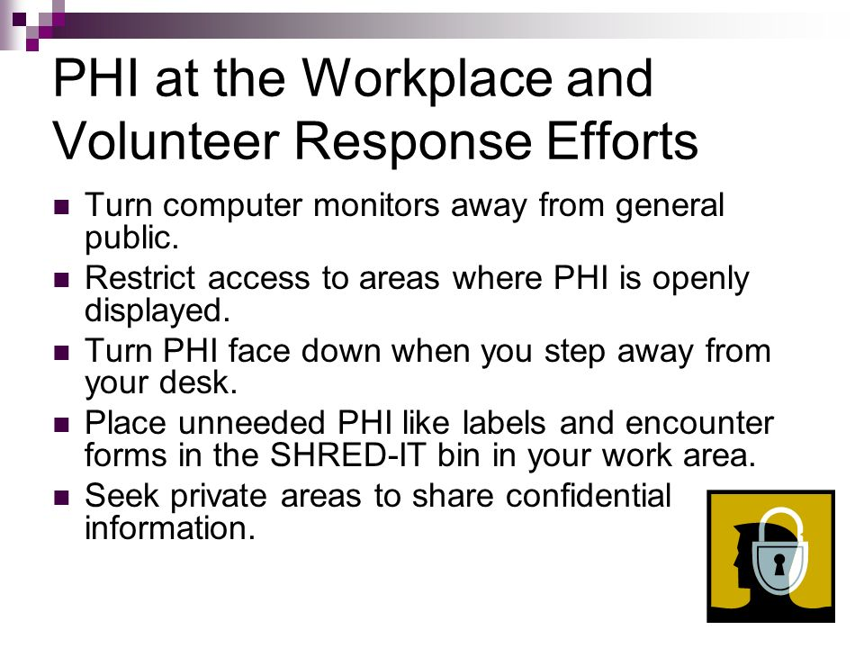 PHI at the Workplace and Volunteer Response Efforts