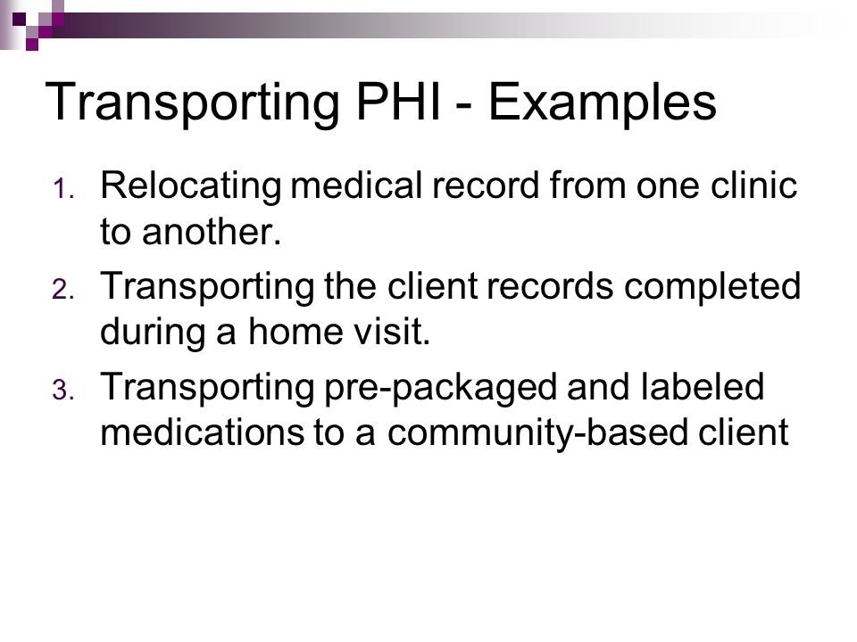 Transporting PHI - Examples