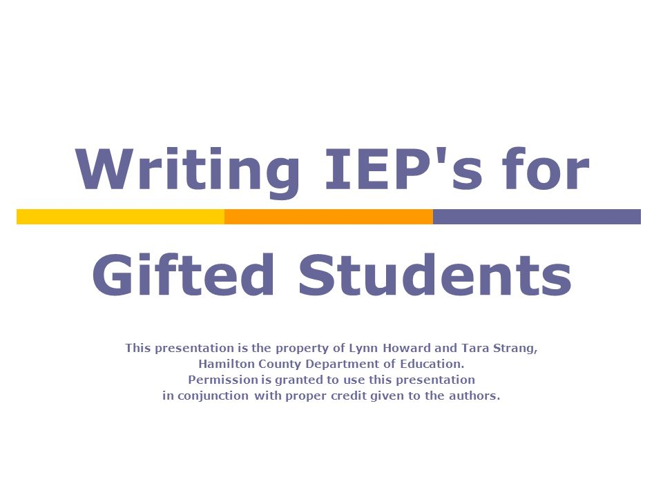 Writing IEP s for Gifted Students