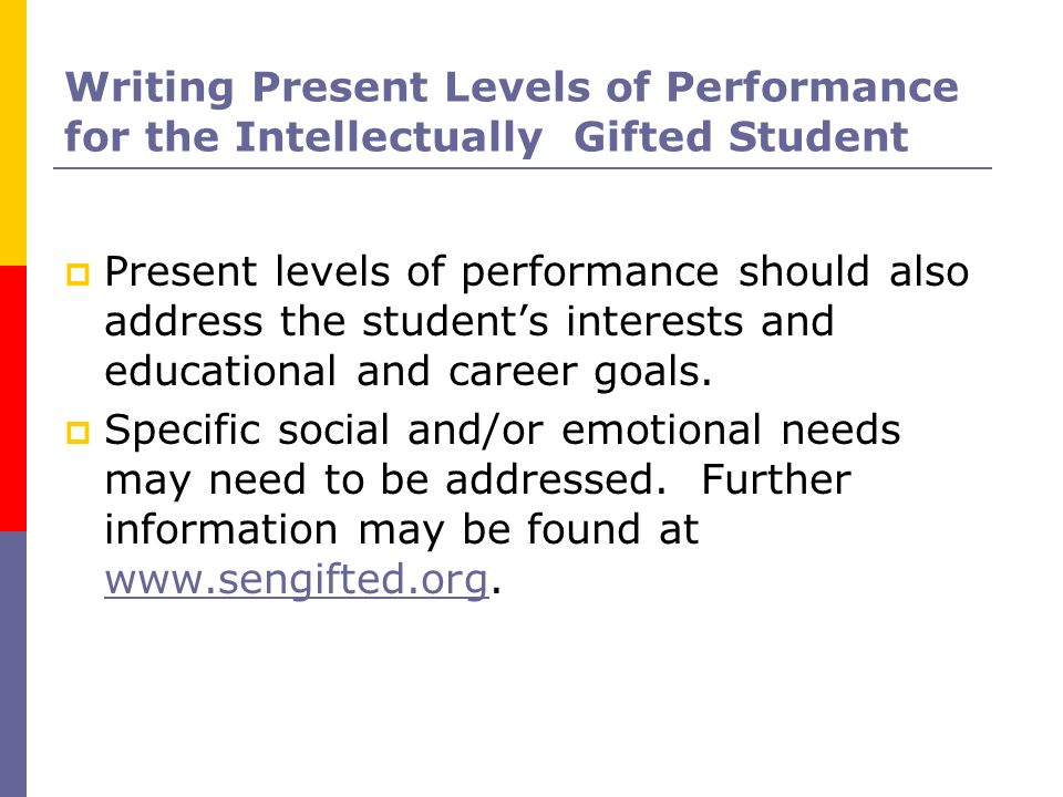 Writing Present Levels of Performance for the Intellectually Gifted Student