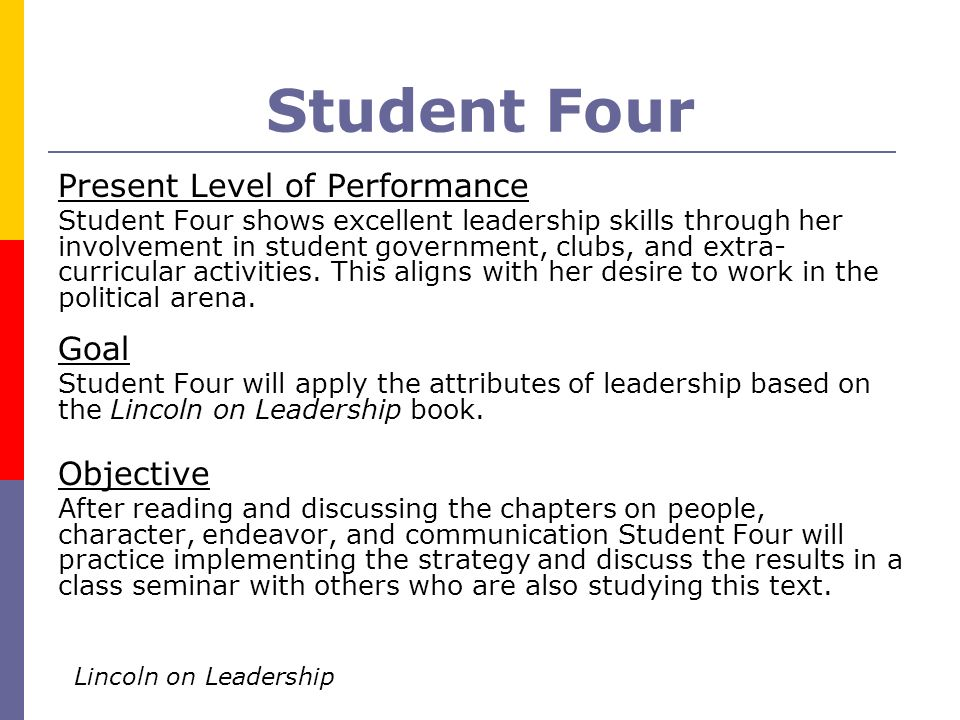 Student Four Present Level of Performance Goal Objective