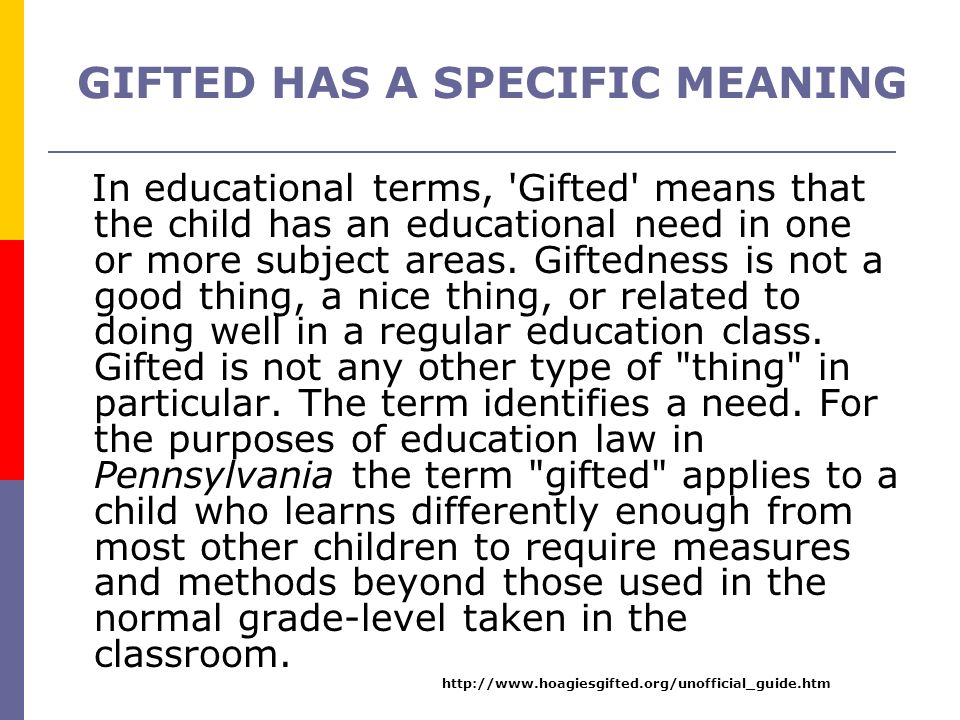 GIFTED HAS A SPECIFIC MEANING