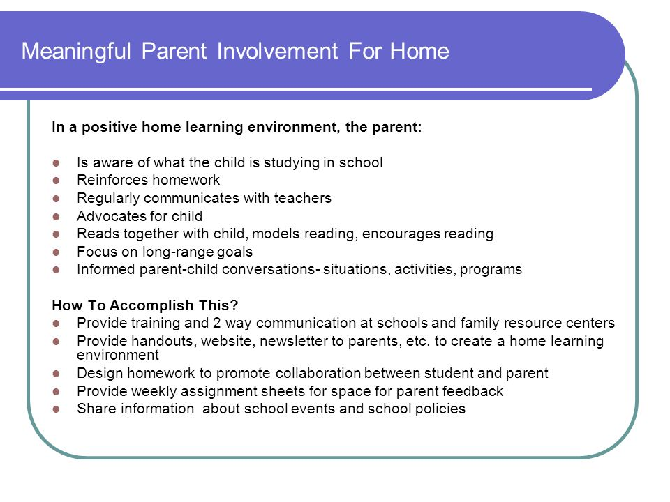 Meaningful Parent Involvement For Home