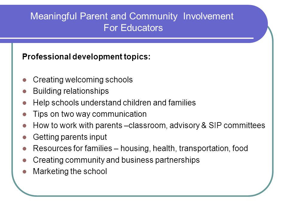 Meaningful Parent and Community Involvement For Educators