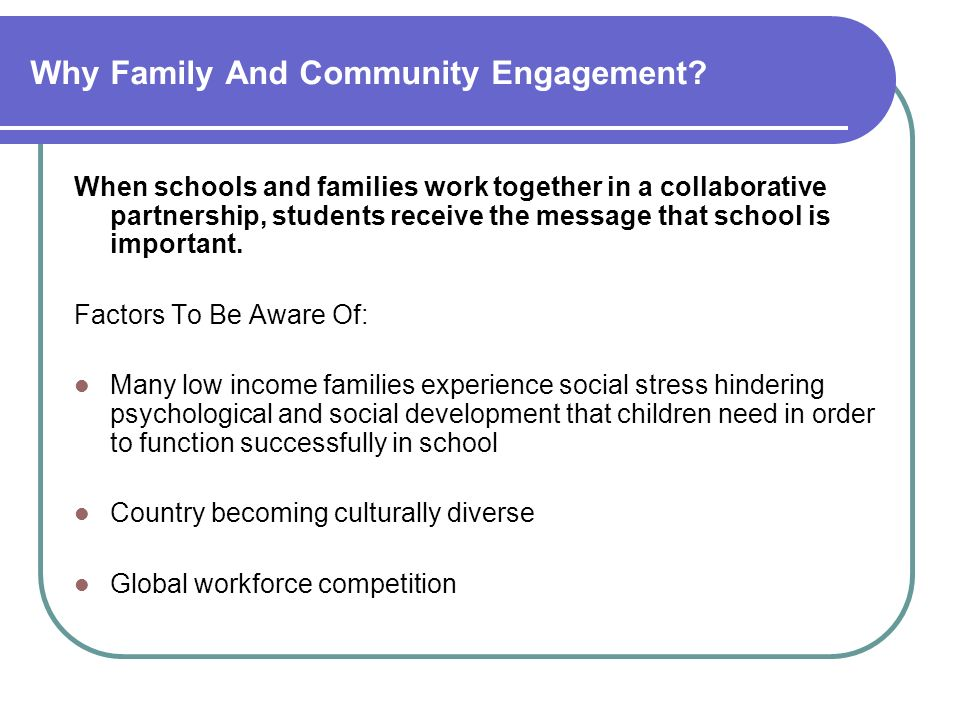 Why Family And Community Engagement