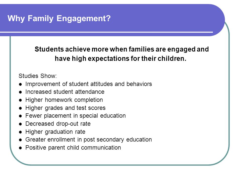 Students achieve more when families are engaged and