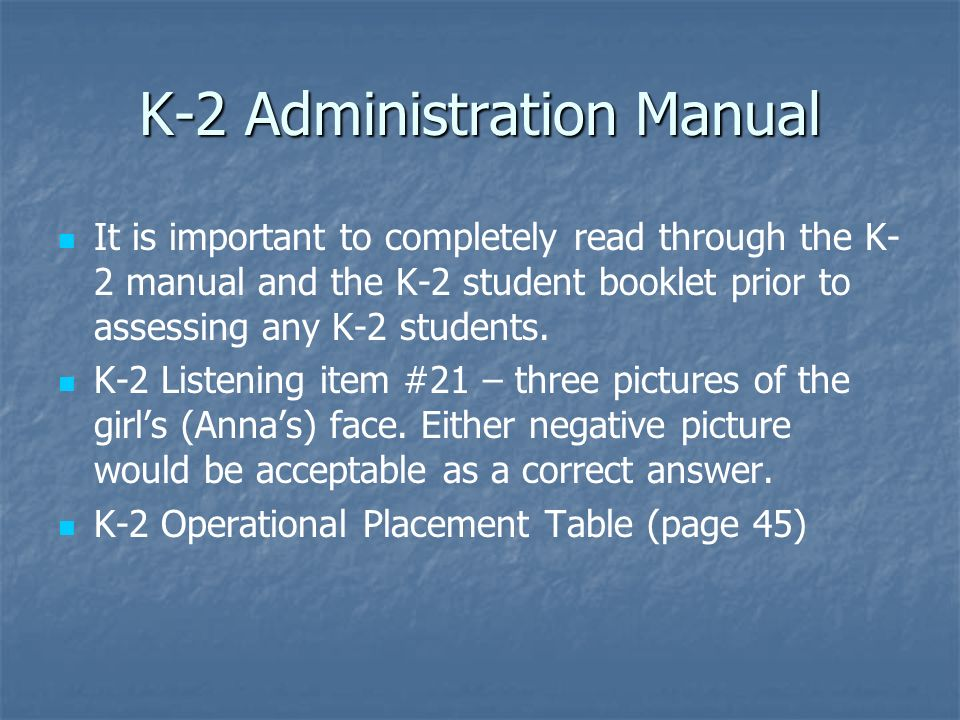 K-2 Administration Manual
