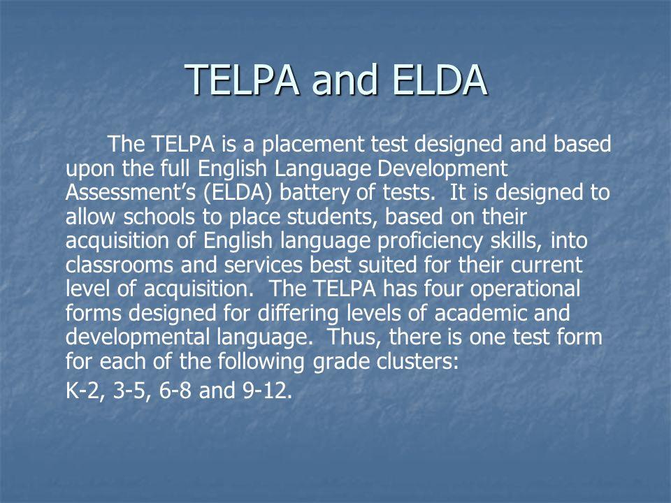 TELPA and ELDA