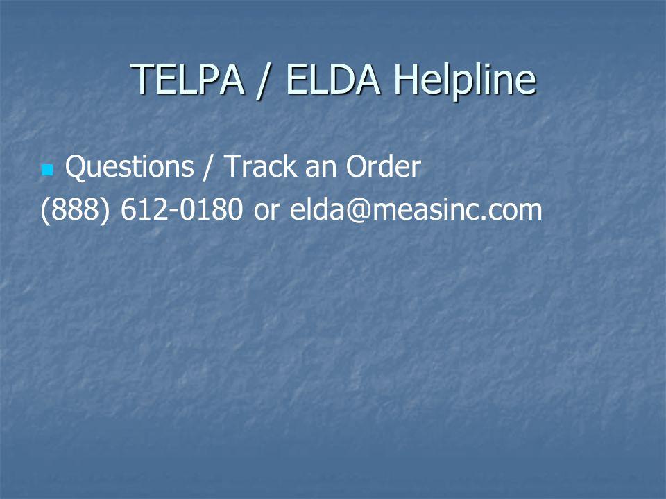 TELPA / ELDA Helpline Questions / Track an Order