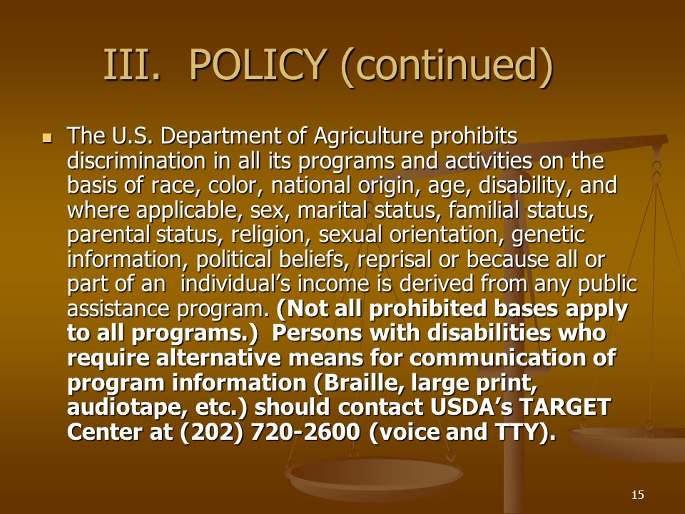III. POLICY (continued)