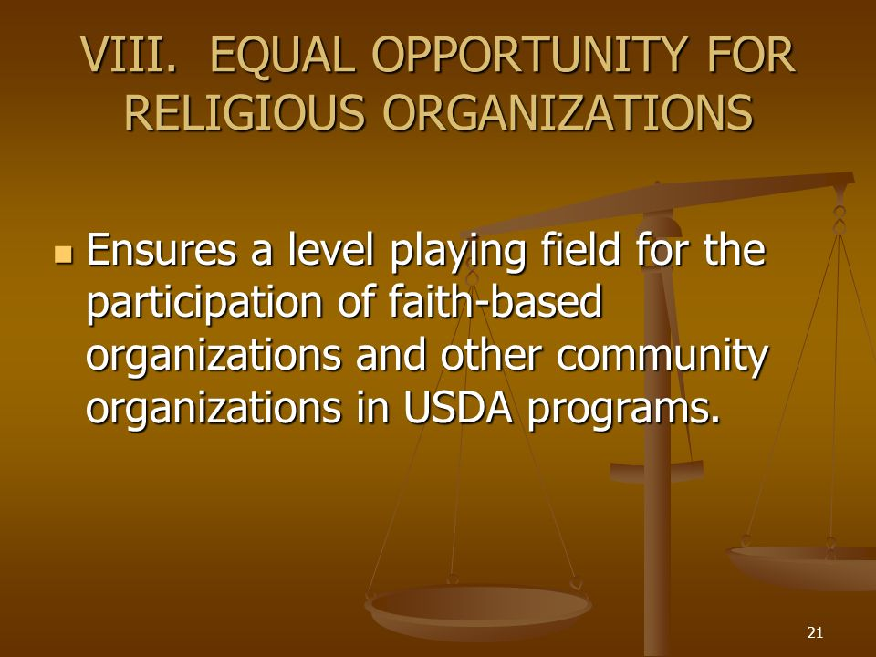 VIII. EQUAL OPPORTUNITY FOR RELIGIOUS ORGANIZATIONS