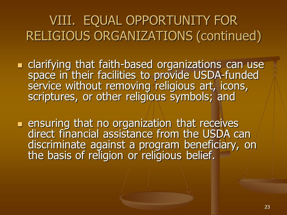 VIII. EQUAL OPPORTUNITY FOR RELIGIOUS ORGANIZATIONS (continued)