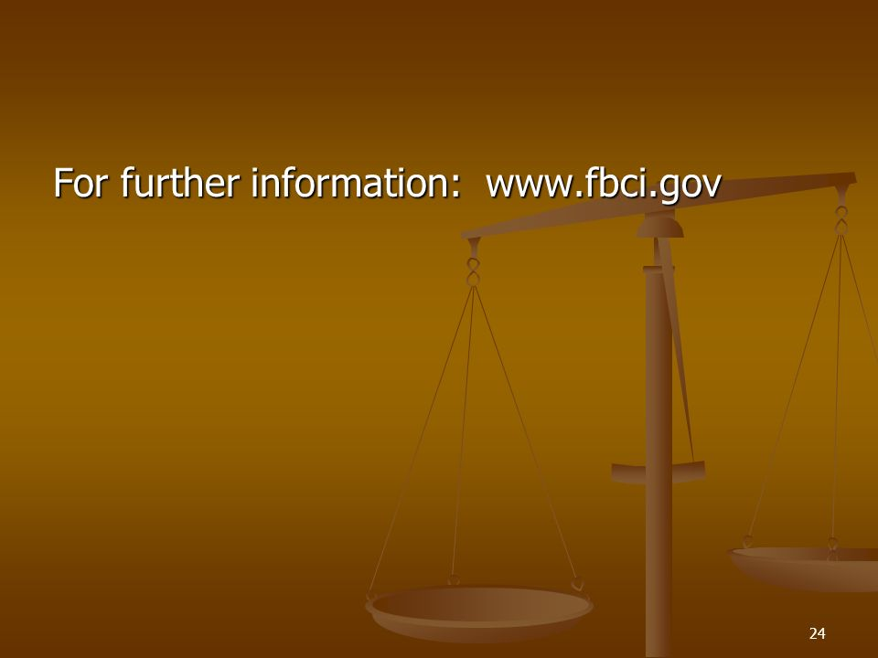 For further information: www.fbci.gov