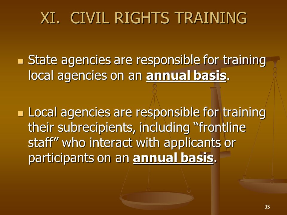 XI. CIVIL RIGHTS TRAINING