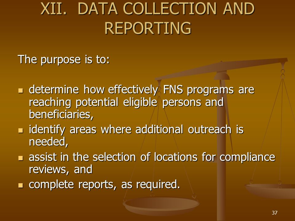 XII. DATA COLLECTION AND REPORTING