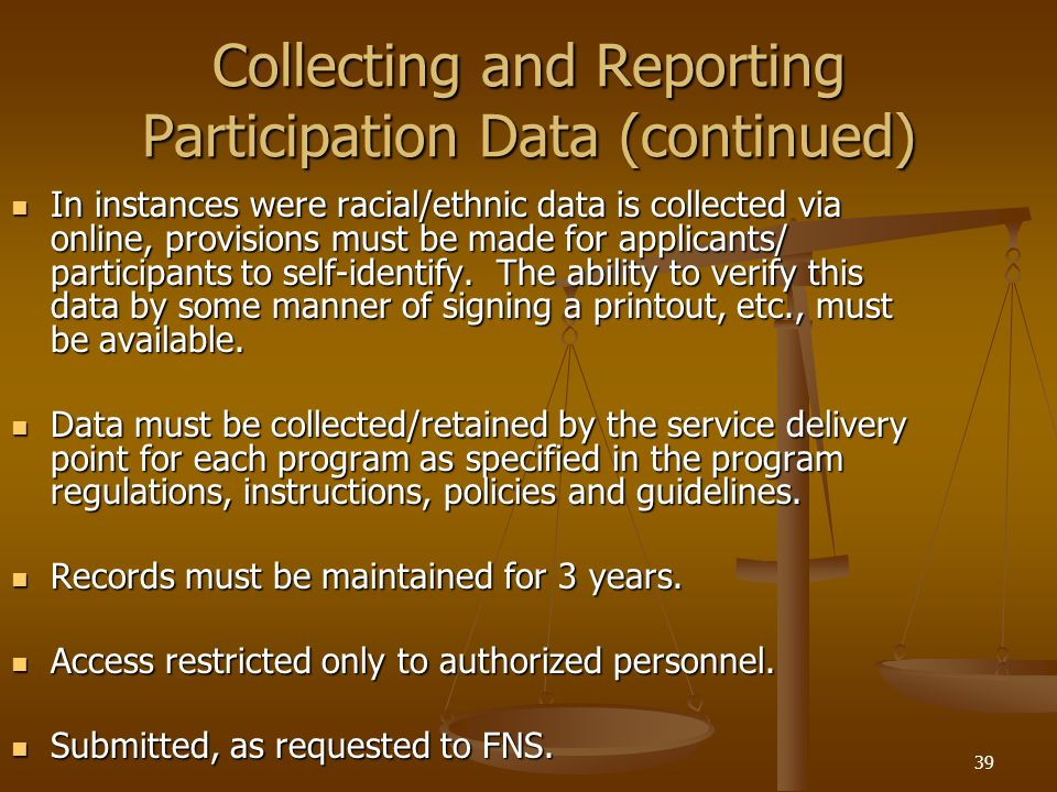 Collecting and Reporting Participation Data (continued)