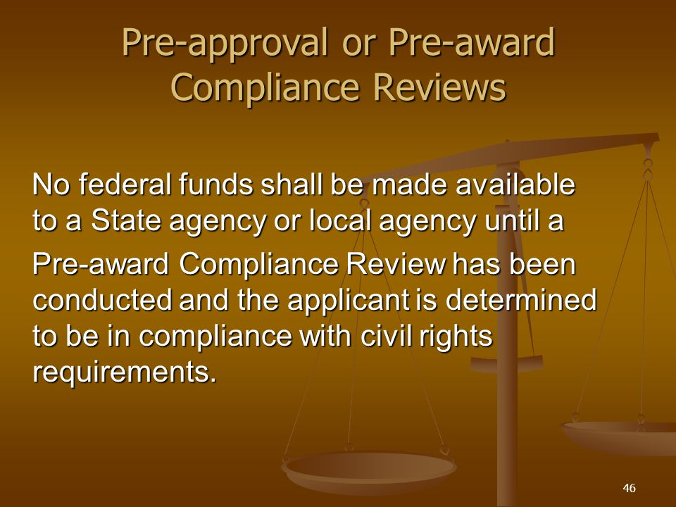 Pre-approval or Pre-award Compliance Reviews