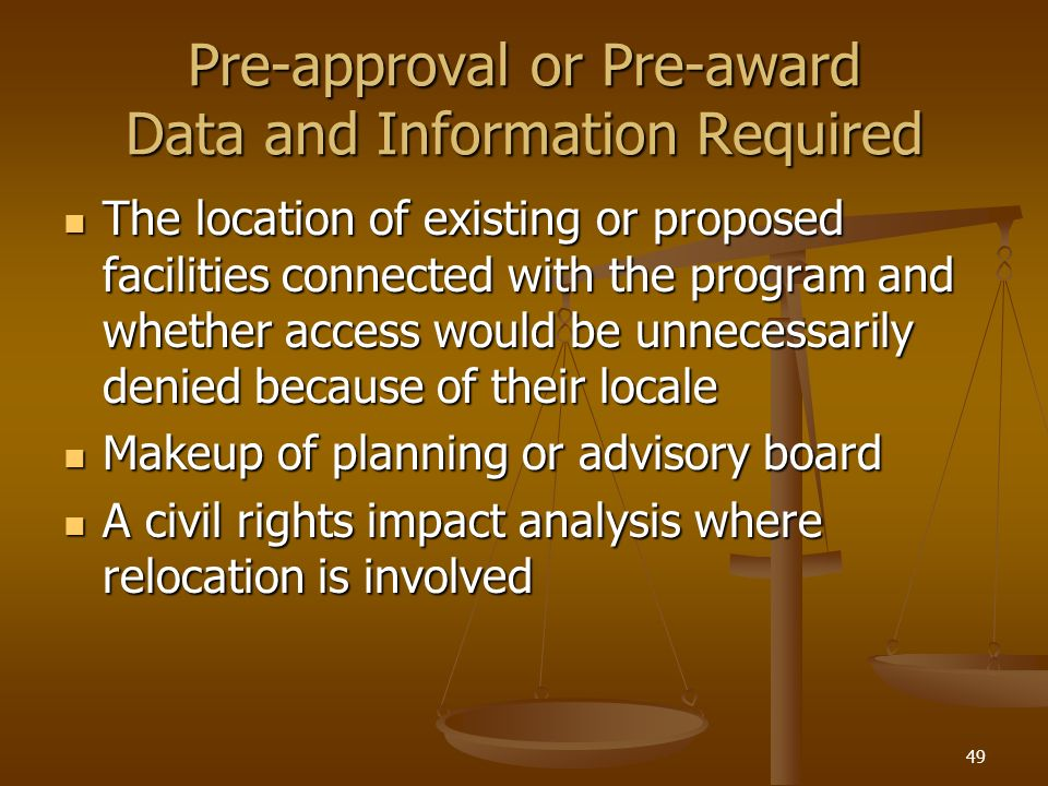 Pre-approval or Pre-award Data and Information Required