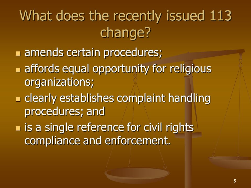 What does the recently issued 113 change