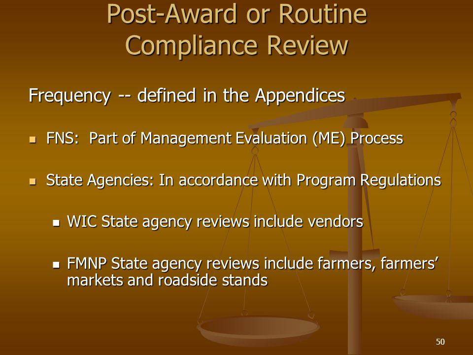 Post-Award or Routine Compliance Review