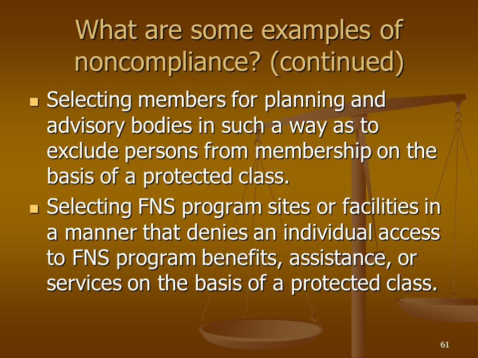 What are some examples of noncompliance (continued)