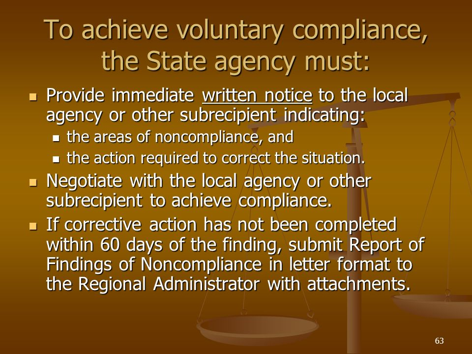 To achieve voluntary compliance, the State agency must: