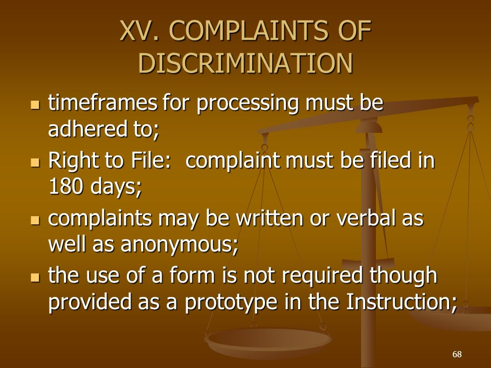 XV. COMPLAINTS OF DISCRIMINATION