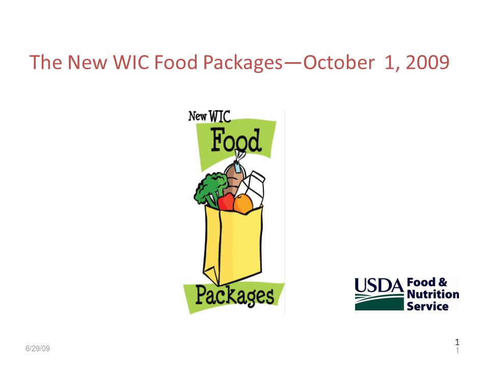 The New WIC Food Packages—October 1, 2009
