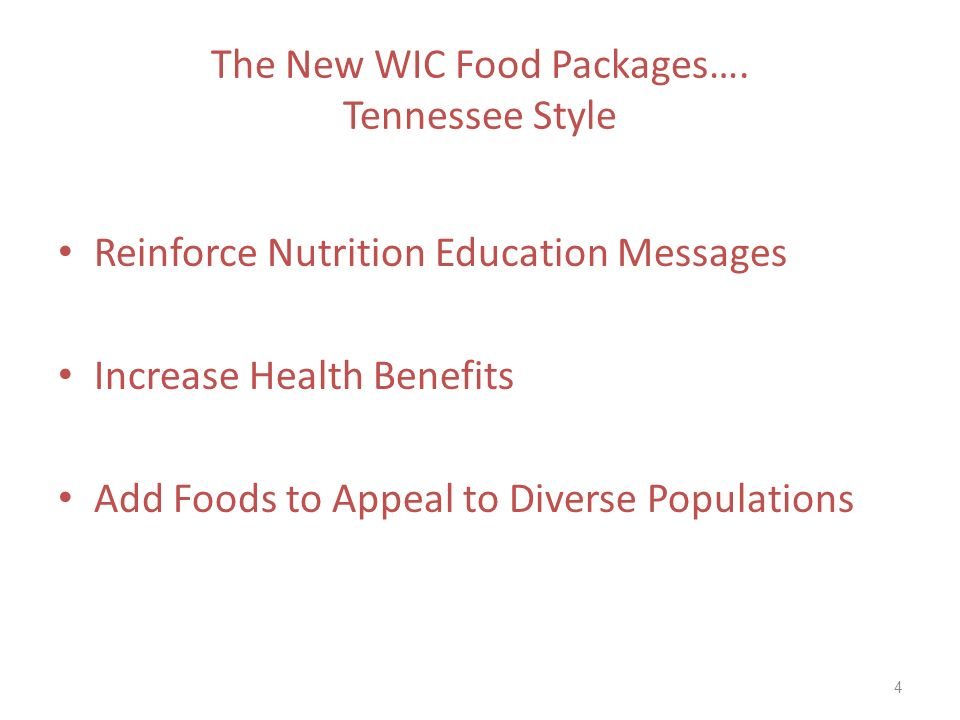 The New WIC Food Packages…. Tennessee Style