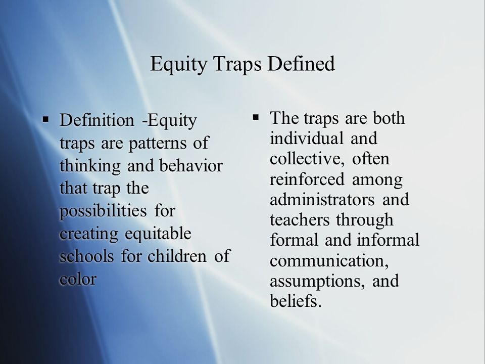 Equity Traps Defined