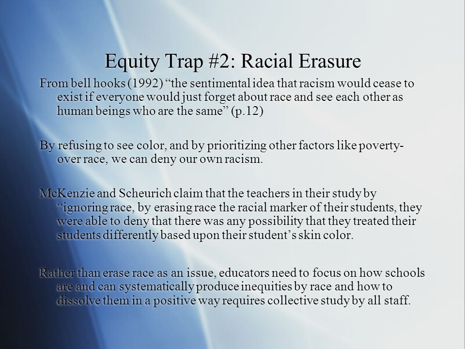 Equity Trap #2: Racial Erasure