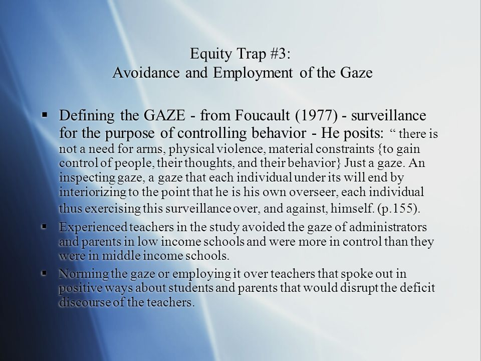 Equity Trap #3: Avoidance and Employment of the Gaze