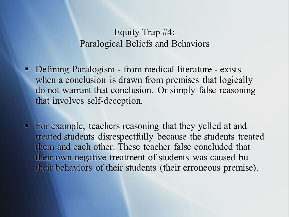Equity Trap #4: Paralogical Beliefs and Behaviors