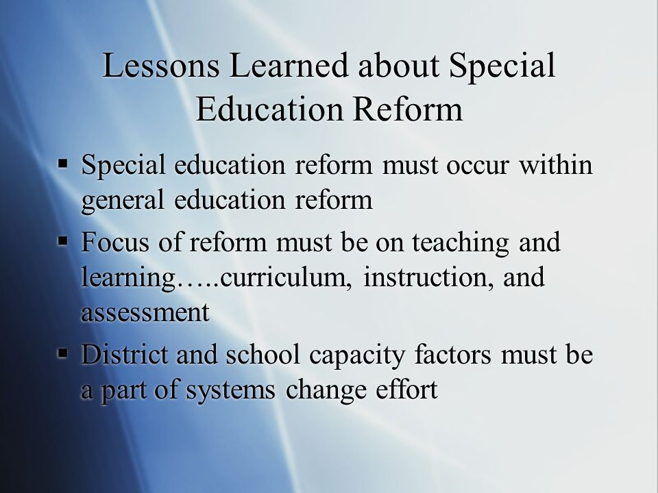 Lessons Learned about Special Education Reform