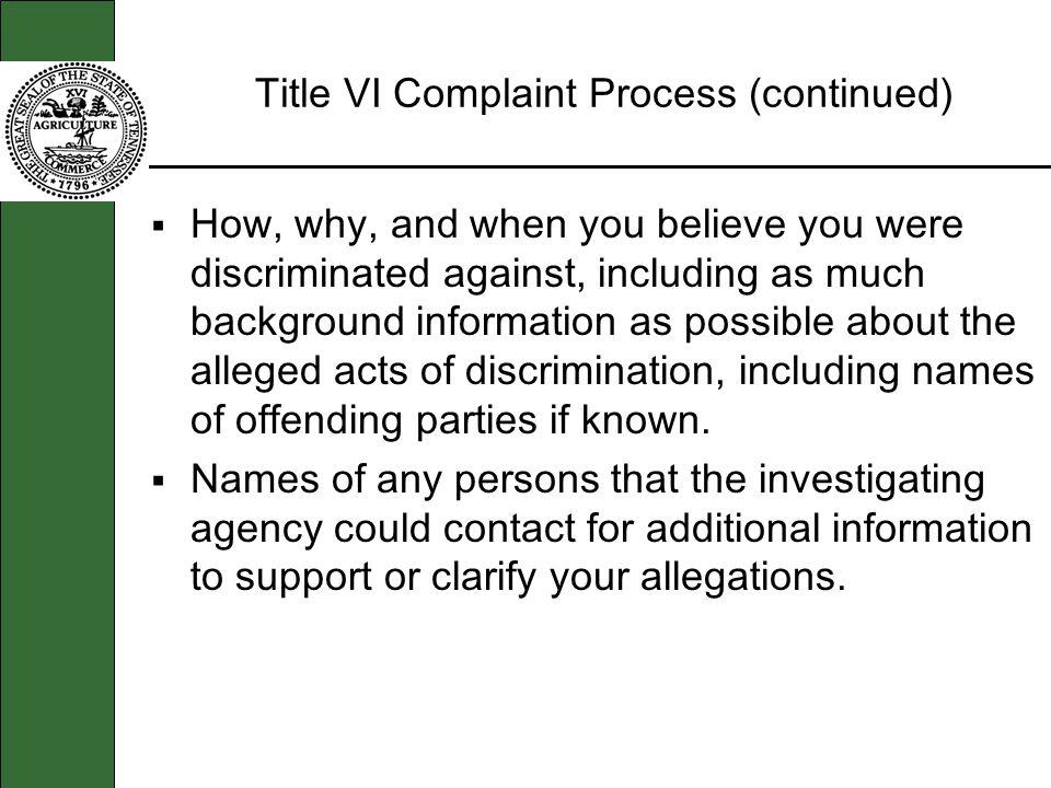 Title VI Complaint Process (continued)
